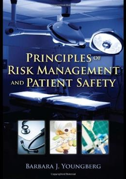 Principles of Risk Management and Patient Safety 1 9780763774059