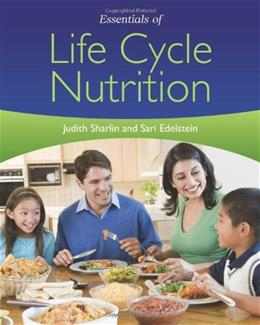 Essentials of Life Cycle Nutrition, by Edelstein 9780763777920