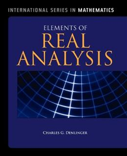 Elements of Real Analysis, by Denlinger 9780763779474
