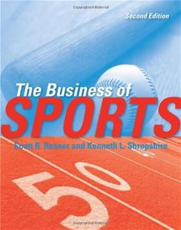 The Business of Sports, 2nd Edition 9780763780784