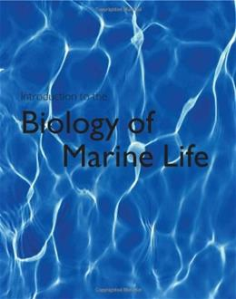 Introduction to the Biology of Marine Life 10 9780763781606