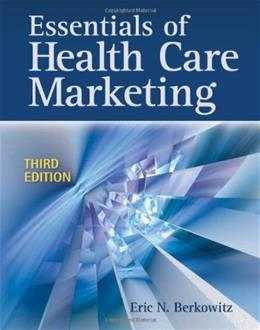 Essentials of Health Care Marketing 3 9780763783334