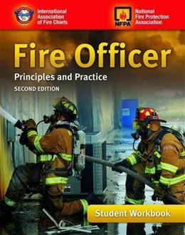 Fire Officer: Principles And Practice, by IAFC, 2nd Edition, Workbook 9780763783679