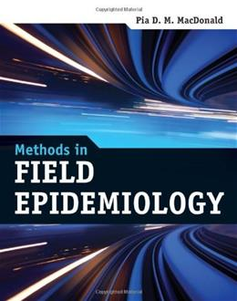 Methods In Field Epidemiology, by MacDonald 9780763784591