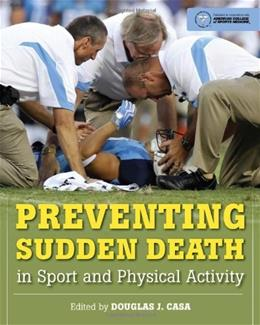 Preventing Sudden Death In Sport And Physical Activity, by Casa 9780763785543