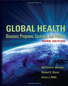 Global Health: Diseases, Programs, Systems, and Policies 3 9780763785598