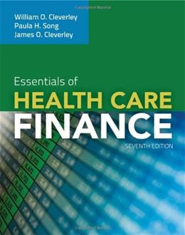 Essentials of Healthcare Finance 7 9780763789299