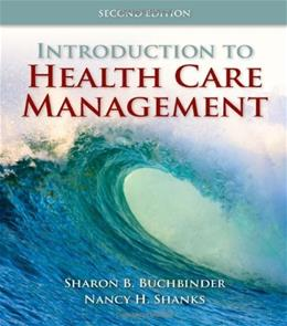 Introduction to Health Care Management 2 9780763790868