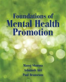 Foundations Of Mental Health Promotion, by Sharma 9780763793418