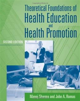 Theoretical Foundations of Health Education and Health Promotion 2 9780763796112
