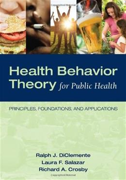 Health Behavior Theory for Public Health 1 9780763797539