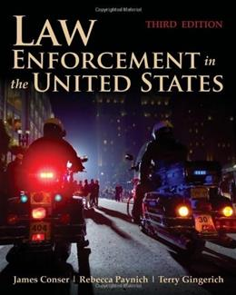 Law Enforcement In The United States, by Conser, 3rd Edition 9780763799380