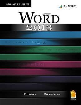 Signature Series: Microsoft Word 2013, by Rutkosky PKG 9780763852009