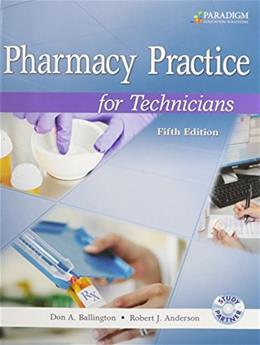 Pharmacy Practice for Technicians 5 w/CD 9780763852269