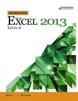 Microsoft Excel 2013, by Seguin, Level 2 BK w/CD 9780763853914