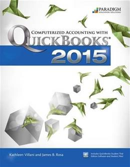 Computerized Accounting with Quickbooks 2015 PKG 9780763865177