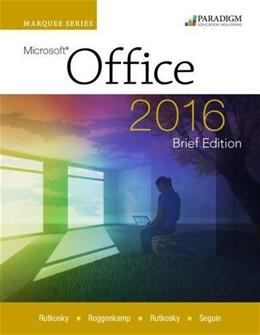 Microsoft Office 2016, by Rutkosky, Brief Edition 9780763866761