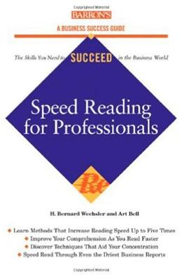 Speed Reading for Professionals, by Wechlser 9780764131998