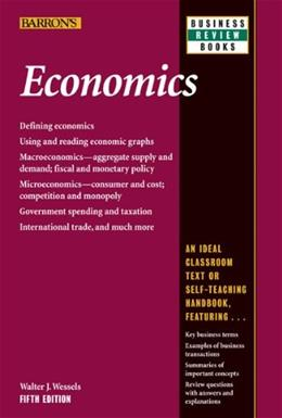 Economics, by Wessels, 5th Edition 9780764147609