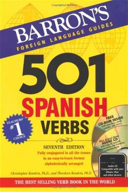 501 Spanish Verbs, by Kendris, 7th Edition 7 w/CD 9780764197970