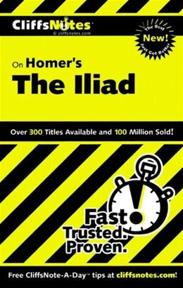 CliffsNotes on Homers Iliad (Cliffsnotes Literature Guides) 1 9780764585869