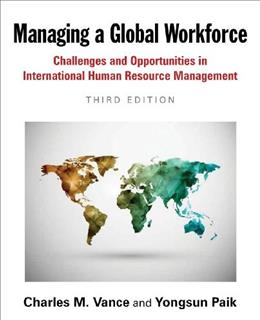 Managing a Global Workforce, by Vance, 3rd Edition 9780765638656