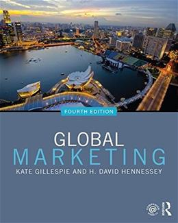 Global Marketing, by Gillespie, 4th Edition 9780765642950