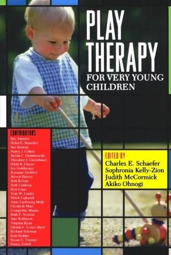 Play Therapy for Very Young Children, by Schaefer 9780765705204