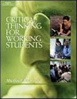 Critical Thinking for Working Students, by Andolina 9780766822535