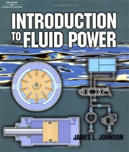 Introduction to Fluid Power, by Johnson 9780766823655