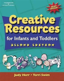 Creative Resources for Infants and Toddlers, by Herr, 2nd Edition 9780766830783