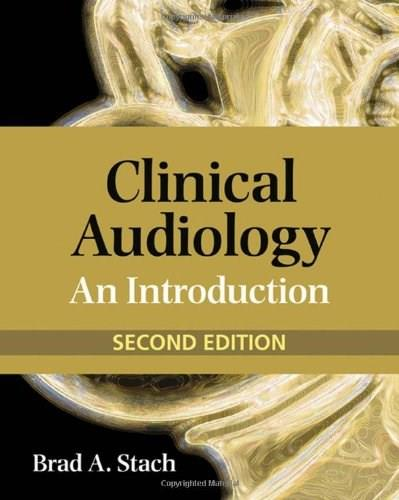 Clinical Audiology: An Introduction, by Stach, 2nd Edition 9780766862883