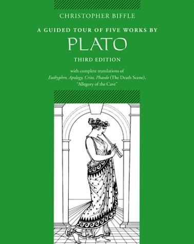 Guided Tour of 5 Works by Plato: Euthyphro, Apology, Crito, Phaedo, Allegory of the Cave, by Biffle, 3rd Edition 9780767410335