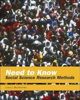 Need to Know: Social Science Research Methods, by McIntyre 9780767413176