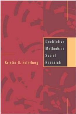Qualitative Methods in Social Research, by Esterberg 9780767415606
