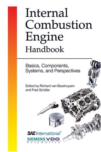 Internal Combustion Engine Handbook: Basics, Components, Systems, and Perspectives, by Basshuysen 9780768011395
