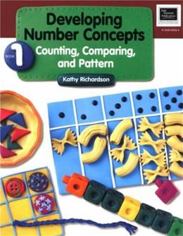 Developing Number Concepts, by Richardson, Book 1: Counting Comparing, and Pattern 9780769000589