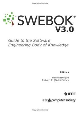 Guide to the Software Engineering Body of Knowledge: Version 3.0, by IEEE Computer Society, 3rd Edition 9780769551661