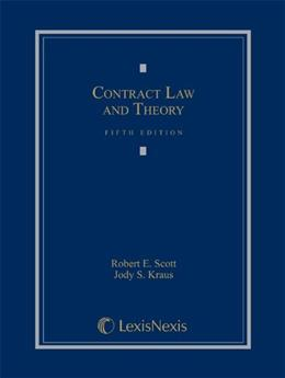 Contract Law and Theory (2013) 5 9780769848945
