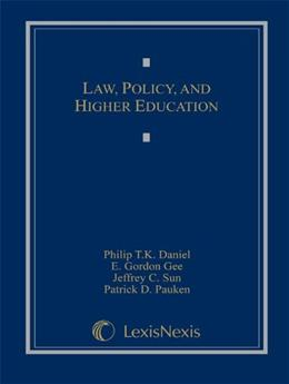 Law, Policy, and Higher Education, by Daniel 9780769854298