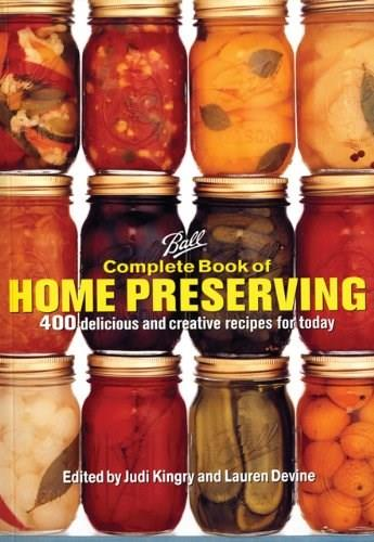 Ball Complete Book of Home Preserving, by Kingry 9780778801313
