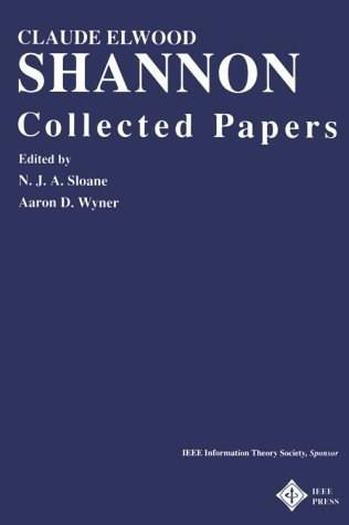 Claude E. Shannon: Collected Papers, by Shannon 9780780304345