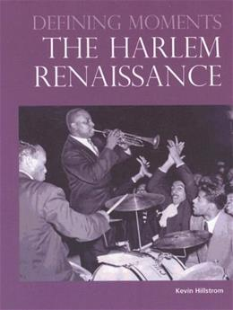 Defining Moments The Harlem Renaissance 9780780810273