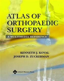 Atlas of Orthopaedic Surgery: A Multimedia Reference, by Zuckerman BK w/CD 9780781717885