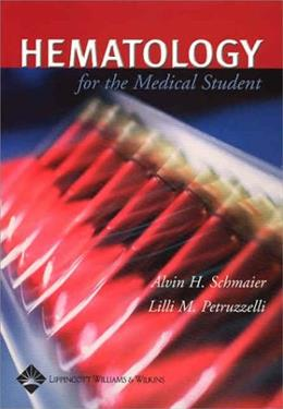 Hematology for Medical Students, by Schmaier 9780781731201