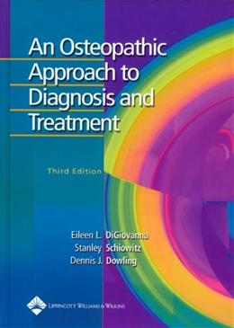 Osteopathic Approach to Diagnosis and Treatment, by Digiovanna, 3rd Edition 9780781742931