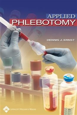 Applied Phlebotomy, by Ernst 9780781750554
