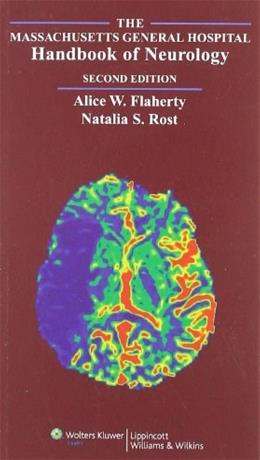 Massachusetts General Hospital Handbook of Neurology, by Flaherty, 2nd edition 9780781751377
