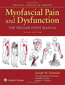 Travell & Simons Myofascial Pain and Dysfunction 3Rev Ed 9780781755603