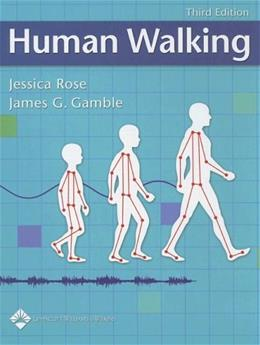 Human Walking, by Rose, 3rd Edition 9780781759540